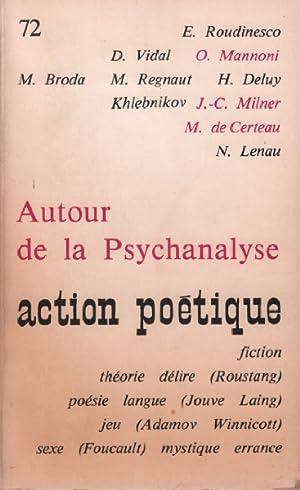 Action poetique 72 autour de la psychanalyse: Collectif