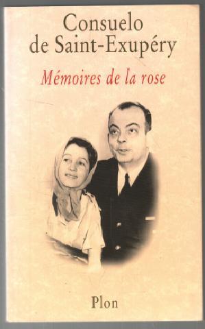 Memoires De La Rose: De Saint-Exupery Consuelo