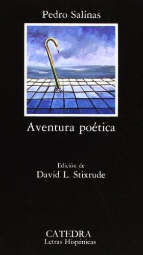 Aventura poetica/ Poetic Adventure: Antologia: Salinas Pedro
