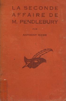 La seconde affaire de m.pendlebury: Webb Anthony