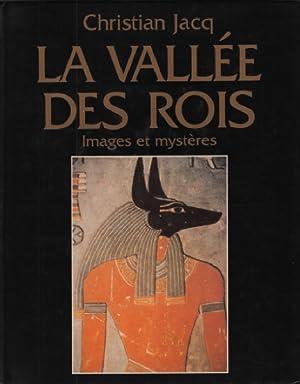 La vallée des rois / images et: Jacq Christian