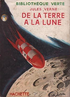 De la terre à la lune: Verne Jules