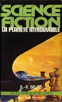 La Planète introuvable: B.-r. Bruss