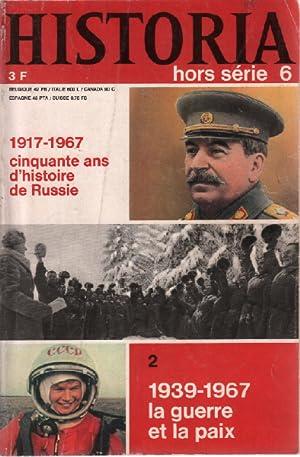 Historia hors série n° 6 / 1917-1967: Collectif