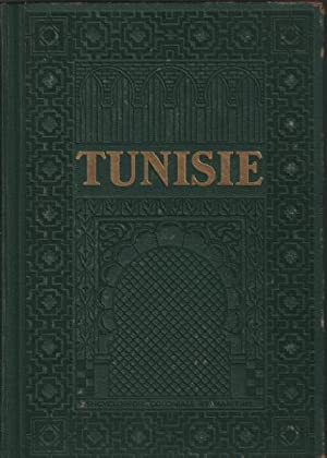 Tunisie / 234 photographies 38 cartes et plans 40 dessins et graphiques 8 planches h-t