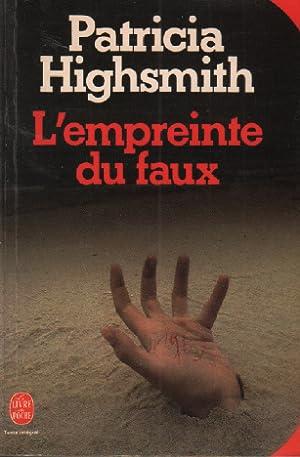 L'empreinte du faux: Highsmith Patricia