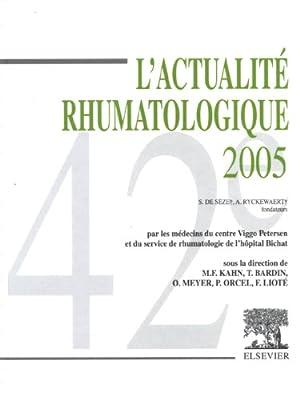 L'actualité rhumatologique 2005: Kahn Marcel-Francis, Bardin