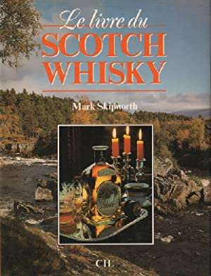 Le Livre du scotch whisky