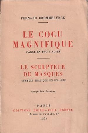 Le cocu magnifique - le sculpteur de: Crommelynck Fernand