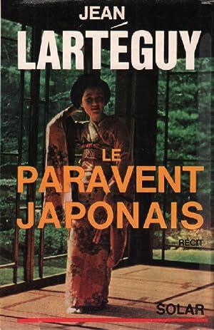 Le paravent japonais: Larteguy Jean