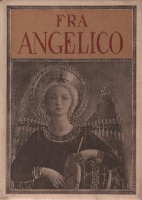 Fra angelico / 296 reproductions en phototypie: Muratoff Paul