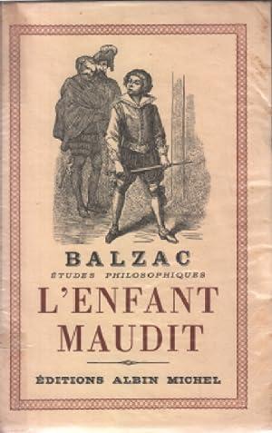 L'enfant maudit: Balzac Honore De
