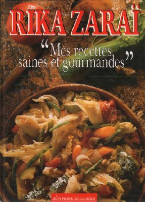 Mes recettes saines et gourmandes: Zaraï Rika, Montagard