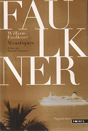 Moustiques: Faulkner William