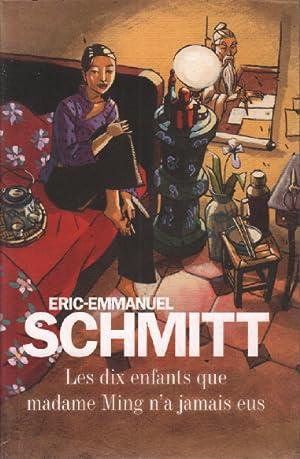 Les dix enfants que madame ming n'a: Schmitt Eric-emmanuel