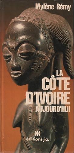La cote d'ivoire aujourd'hui / inclus 14: Remy Mylène