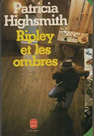 Ripley et les ombres: Patricia Highsmith