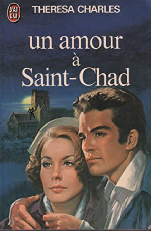 Un amour a saint-chad