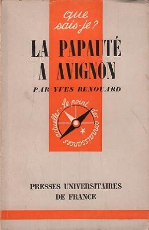 La papauté à avignon: Renouard Yves