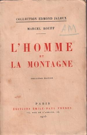 L'homme et la montagne: Rouff Marcel
