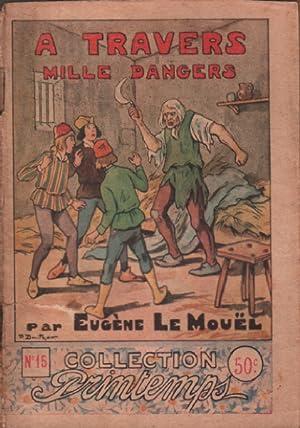 A travers mille dangers: Eugene Le Mouel