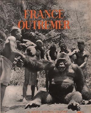 Le monde colonial illustré / France outremer: Collectif