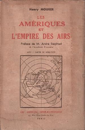 Les ameriques et l'empire des airs: Mourer Henry