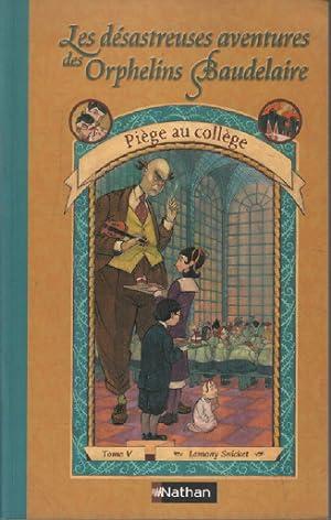Les Désastreuses aventures des orphelins Baudelaire, tome: Snicket Lemony
