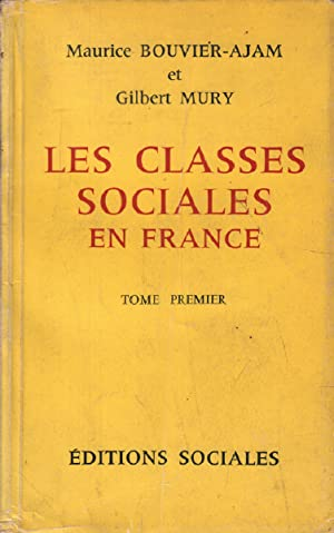 Les classes sociales en france / tome 1