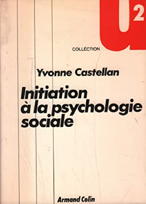 Initiation à la psychologie sociale