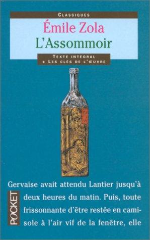 L'Assommoir: Emile Zola