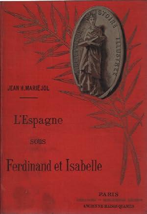 L'espagne sous ferdinand et isabelle: Mariéjol