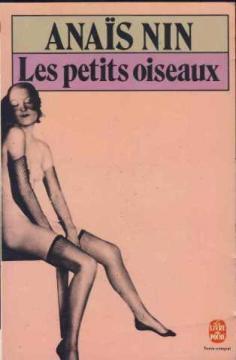 Les petits oiseaux : Erotica II: Nin Anaïs