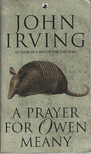 A Prayer For Owen Meany: Irving John