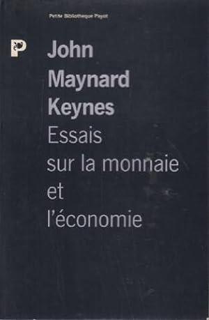 Essais sur la monnaie et sur l'économie: Keynes John-Maynard