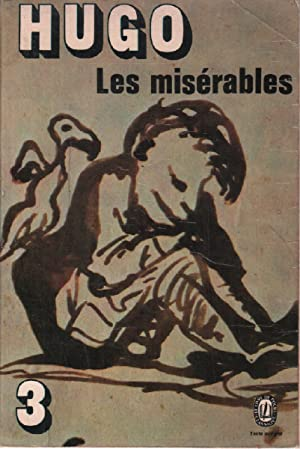 a brief evaluation of les miserables by victor hugo Victor hugo: victor hugo, poet, novelist, and dramatist who was the most important of the french romantic writers though regarded in france as one of that country's greatest poets, he is better known abroad for such novels as notre-dame de paris (1831) and les miserables (1862.