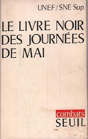 Le livre noir des journées de mai: UNEF / SNE