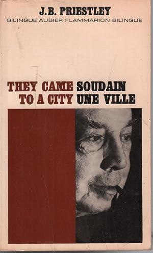 Soudain une ville ( livre bilingue ): J.B. Priestley