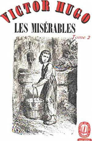 Les miserables / tome 2: Hugo Victor