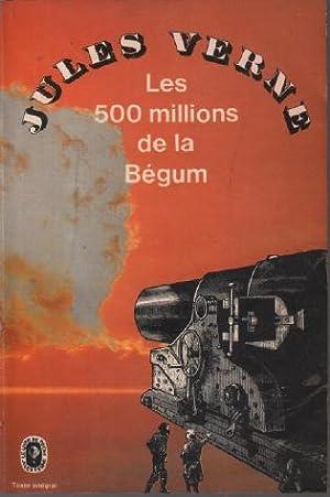 Les 500 millions de la bégum: Verne Jules