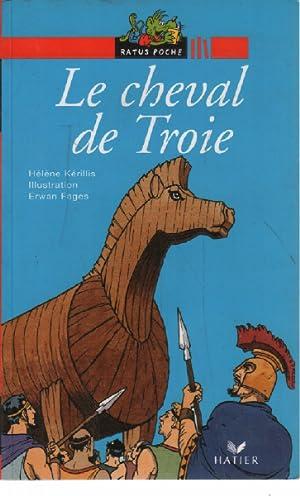 Le Cheval de Troie: Fages E., Kerilles