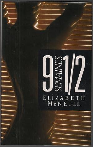 9 semaines 1/2: McNeill Elizabeth, Berman