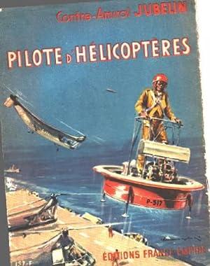 Pilote d'hélicoptères: Jubelin Contre Amiral