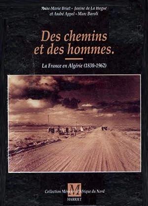 Des chemins et des hommes. La France: Briat La Hogue