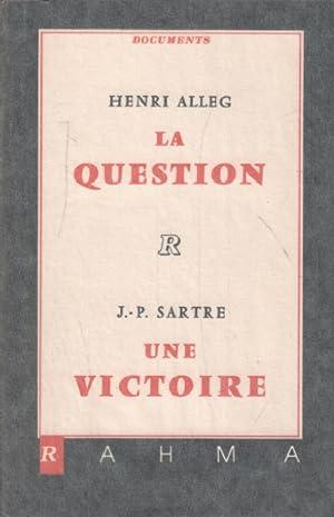 La question / la victoire: Alleg Henri /