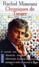 Chroniques De Tanger. Janvier 1994-janvier 1995: Mimouni Rachid