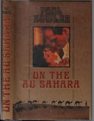 Un thé au sahara: Bowles Paul