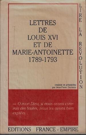 Lettres de louis XVI et de marie-antoinette: Dormois Jean-pierre
