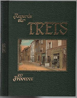 Regards sur trets en provence