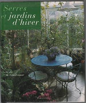Serres et jardins d'hiver: Vleeschouwer Olivier De